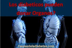Los diabeticos pueden donar órganos?